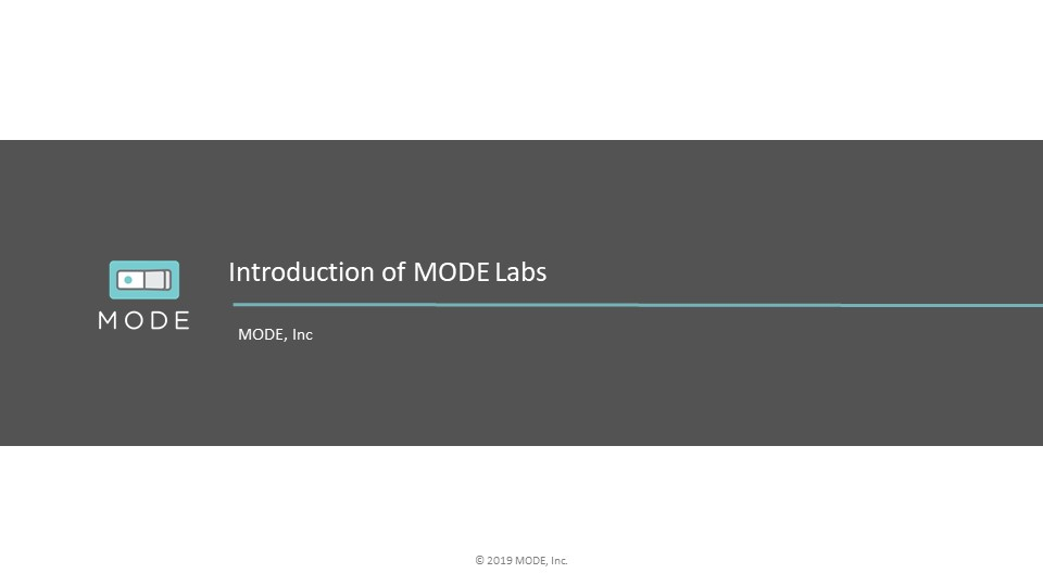 202001-MODE Labs-Intro